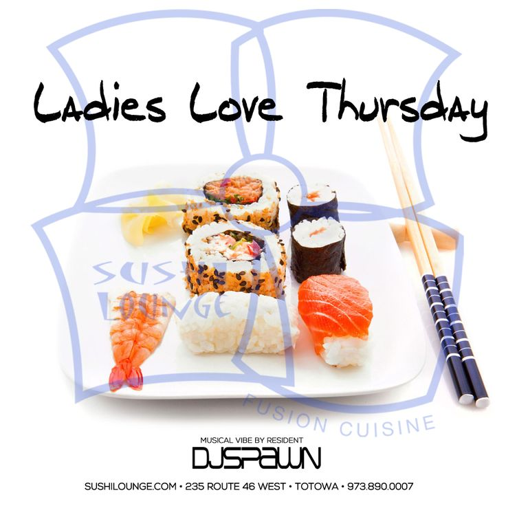 Ladies love thursday nights at sushi lounge in totowa