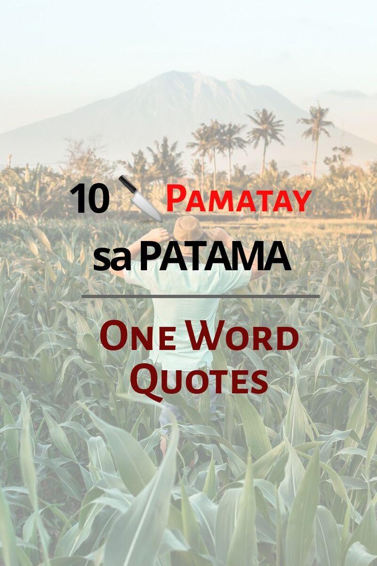 Pin on Tagalog Hugot Patama Quotes