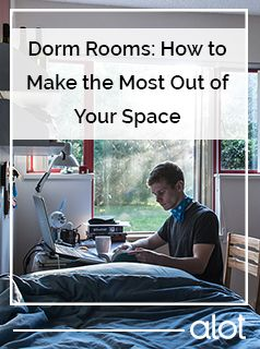 How to make the most out of your dorm room space.