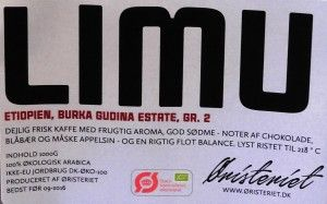 LIMU Coffee from Øristeriet. Really nice coffee. Etiophian Limu burka Gudina Estate. Grade 2.