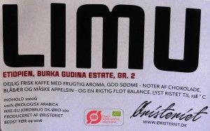 LIMU Coffee from Øristeriet. Really nice coffee. Etiophian Limu burka Gudina Estate. Grade 2.