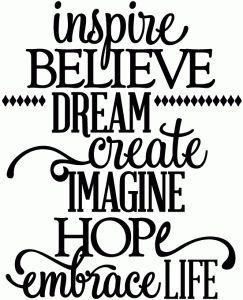 View Design: inspire, believe, dream, create, imagine, hope - vinyl phrase