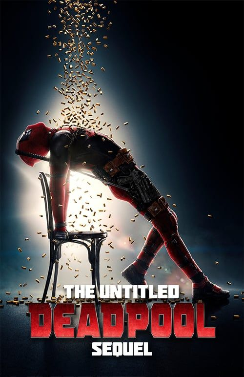 Watch->> The Untitled Deadpool Sequel 2018 Full - Movie Online