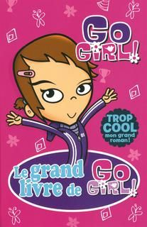 Grand livre de go girl ](le) #01