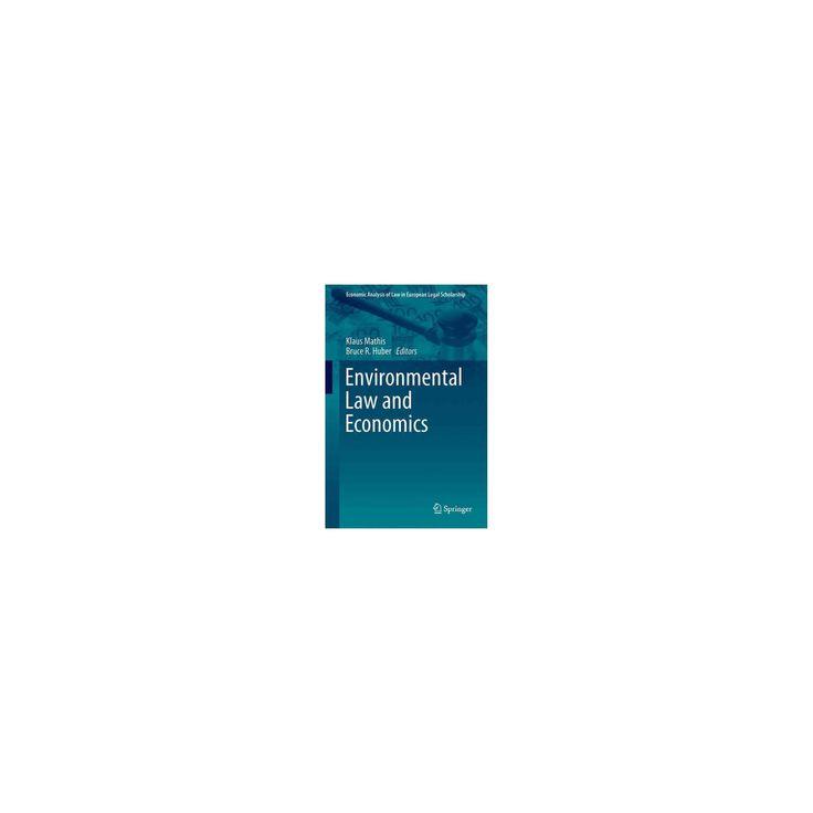Environmental Law and Economics (Hardcover)