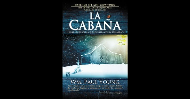 La cabaña - Wm. Paul Young | #iBooks http://apple.co/2jAzwGO