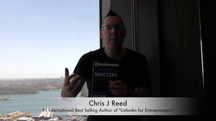 "Chris J Reed - #1 International Best Selling Author of ""Linkedin Mastery..."