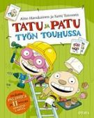 Tatu ja Patu työn touhussa - Aino Havukainen, Sami Toivonen - Kovakantinen (9789511213147) - Kirjat - CDON.COM