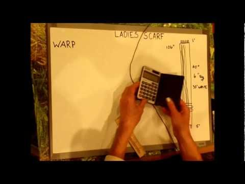 Great series of videos for the beginning weaver ▶ How to Weave on a Loom - Calculating yarn for weaving - YouTube