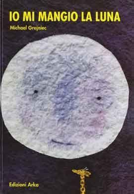 MadreCreativa: Venerdì del libro: io mi mangio la luna
