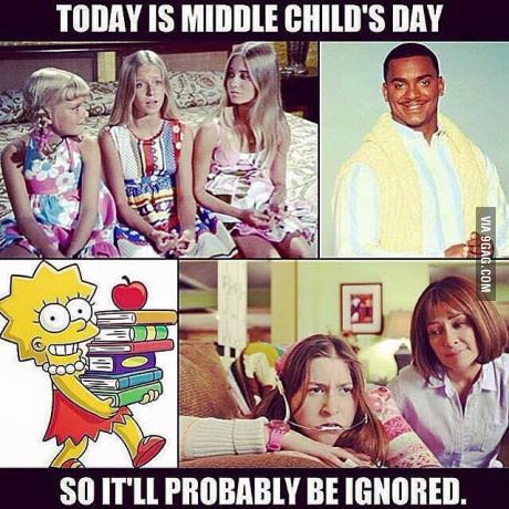 THAT'S ME! I'm a middle child!! Happy middle child day to all you middle children out there