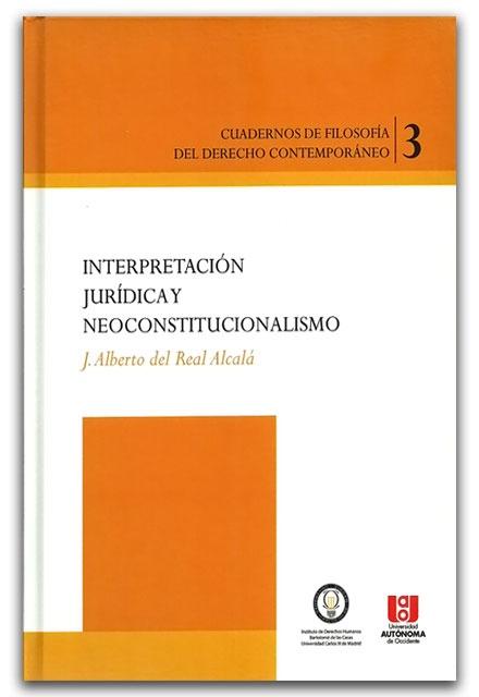 Interpretación jurídica y neoconstitucionalismo–Guillermo Sánchez Trujillo– Ediciones UNAULA    http://www.librosyeditores.com/tiendalemoine/2706-interpretacion-juridica-y-neoconstitucionalismo.html    Editores y distribuidores.