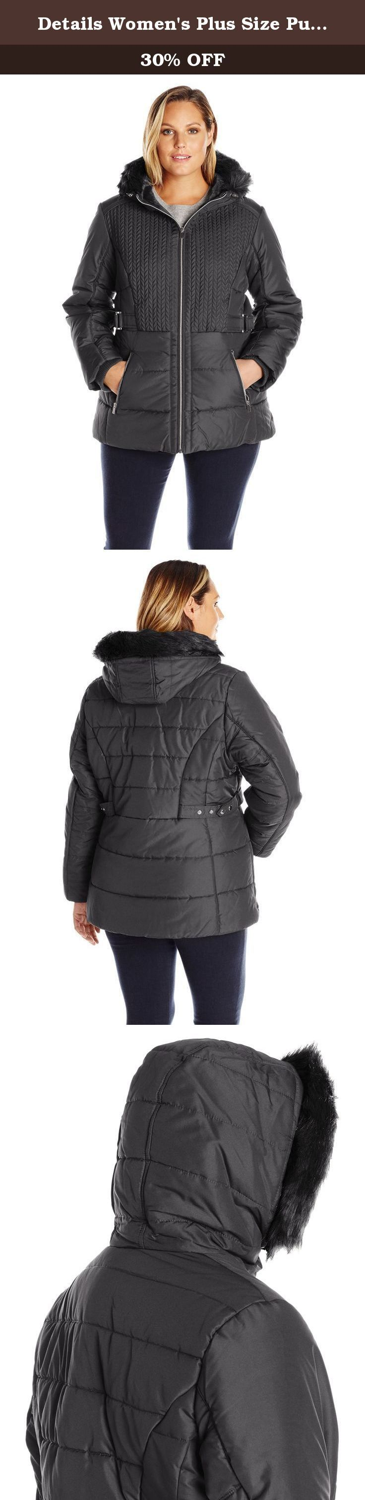 Details Women's Plus Size Puffer Coat with Braided Quilting Faux-Fur Trimmed Hood, Black, 2X. This plus size D.Dresst.A.I.L.S. Puffer coat provides flattering shape with the fashion braiding and side tabs, even with the heavy weight warmth of the coat. Even the way the lines are quilted provides an overall good look to the wearer. Zippers at pockets for added security. 30 inch.