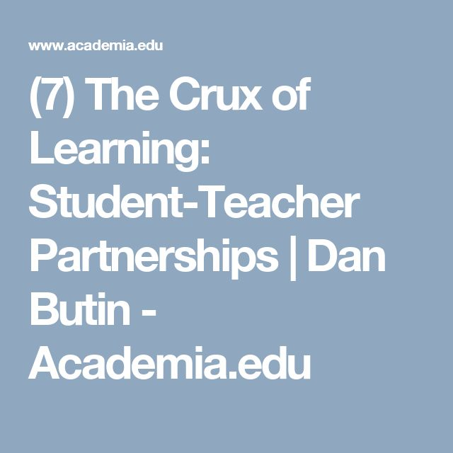 (7) The Crux of Learning: Student-Teacher Partnerships | Dan Butin - Academia.edu