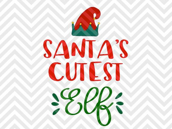 Santa's Cutest Elf Reindeer Rudolph Kids Kids Baby Christmas onesie Christmas Winter Wonderland Christmas shirt Warm Wishes Elf Santa North Pole Christmas Mistletoe naughty nice elves santa SVG file - Cut File - Cricut projects - cricut ideas - cricut explore - silhouette cameo projects - Silhouette projects by KristinAmandaDesigns