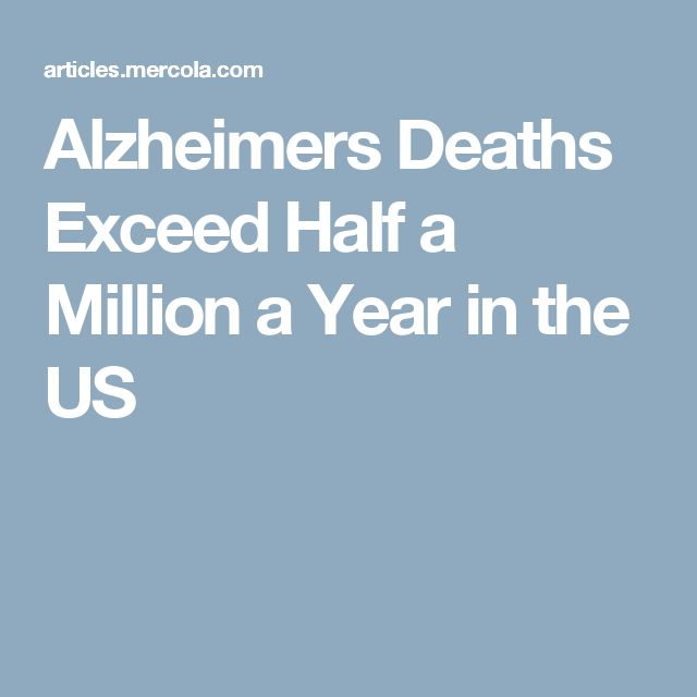 Alzheimers Deaths Exceed Half a Million a Year in the US