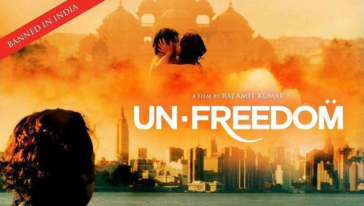 'UNFREEDOM'- This Film Is Banned In India Because It May 'Ignite Unnatural Passions'