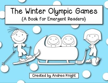 The Winter Olympic Games {A Book for Emergent Readers}  Learn new and relevant vocabulary, trace common early sight words, and add to the scene on each page as you read about the upcoming Olympic events.  $
