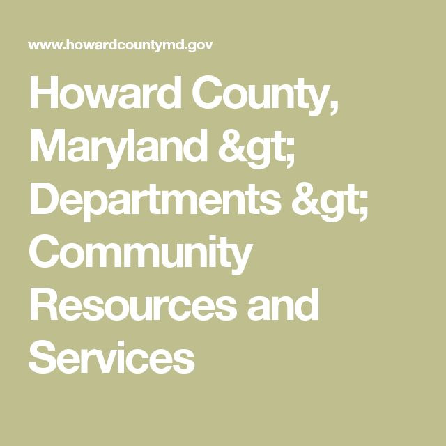 Howard County, Maryland > Departments > Community Resources and Services