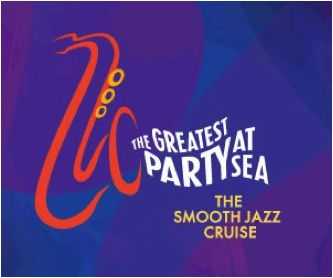 The Smooth Jazz Cruise...it really is the greatest party at Sea!