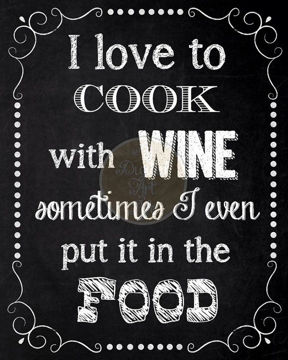 cooking kitchen wine quote typography food quotes chalkboard quote art kitchen quotes on kitchen quotes id=30680