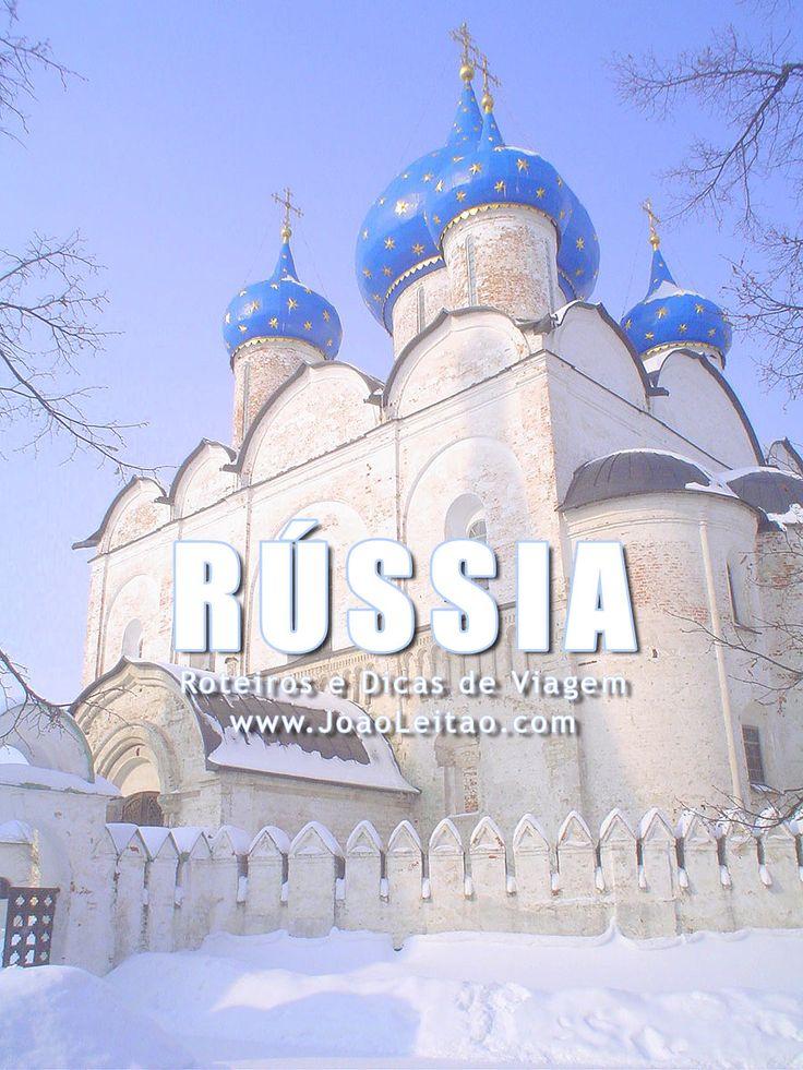 Visitar Rússia – Roteiros e Dicas de Viagem