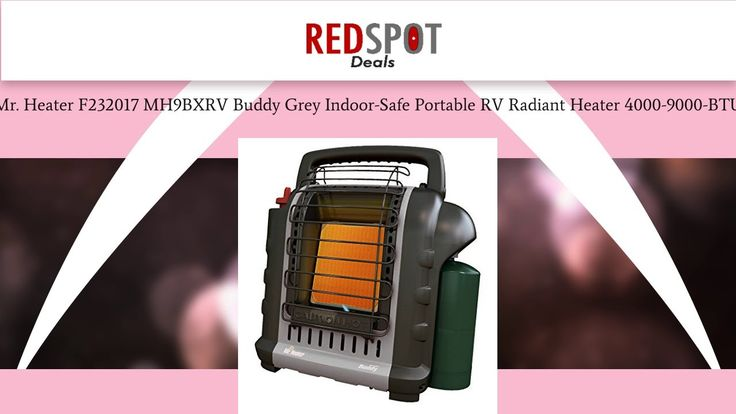 Mr. Heater F232017 MH9BXRV Buddy Grey Indoor-Safe Portable RV Radiant Heater (4000-9000 Review