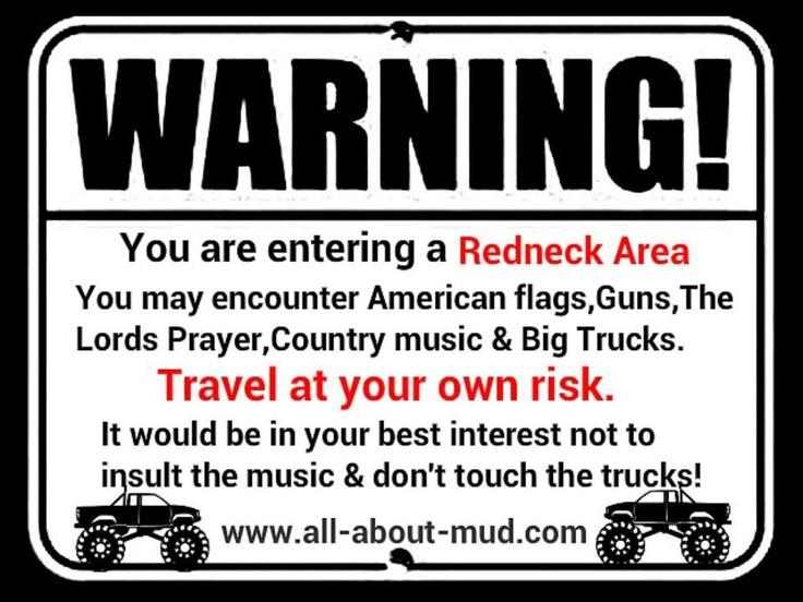 Redneck Warning Sign Things I Love Pinterest