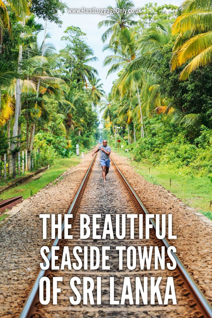 The Beautiful Seaside Towns Of Sri Lanka