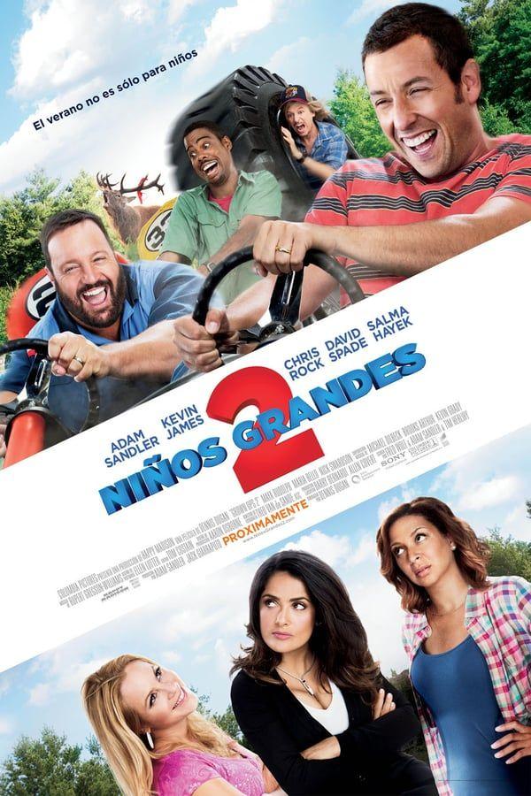 Ninos Grandes 2 2013 Son Como Ninos 2 Ninos Grandes 2 Peliculas Completas