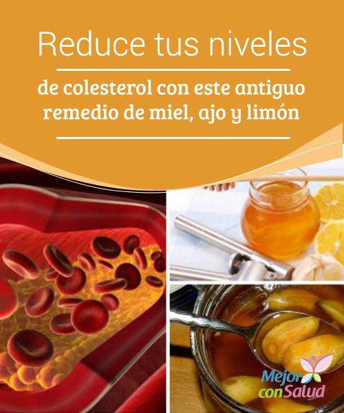 Reduce tus niveles de #colesterol con este antiguo remedio de #miel, ajo y limón  A la hora de reducir el colesterol este remedio nos puede servir como complemento, pero de nada servirá si no llevamos una #dieta sana y #equilibrada y unos hábitos de vida saludables #RemediosNaturales