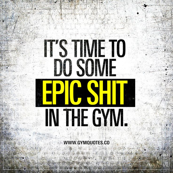 It's time to do some EPIC SHIT in the gym. -Oh yes it is! #epic #workouts