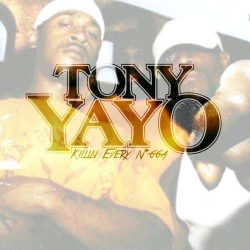 Tony Yayo – Killin Every Nigga