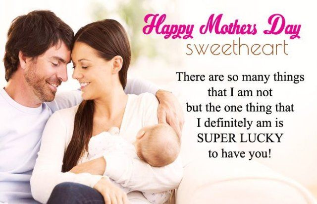 Happy Mothers Day To My Wife Mothers Day Love Messages For Better Half Mothersday Mothersday2 Happy Mother Day Quotes Mothers Day Quotes Mother Day Message