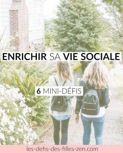 Enrichir sa vie sociale