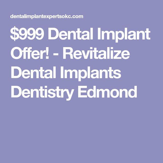 $999 Dental Implant Offer! - Revitalize Dental Implants Dentistry Edmond