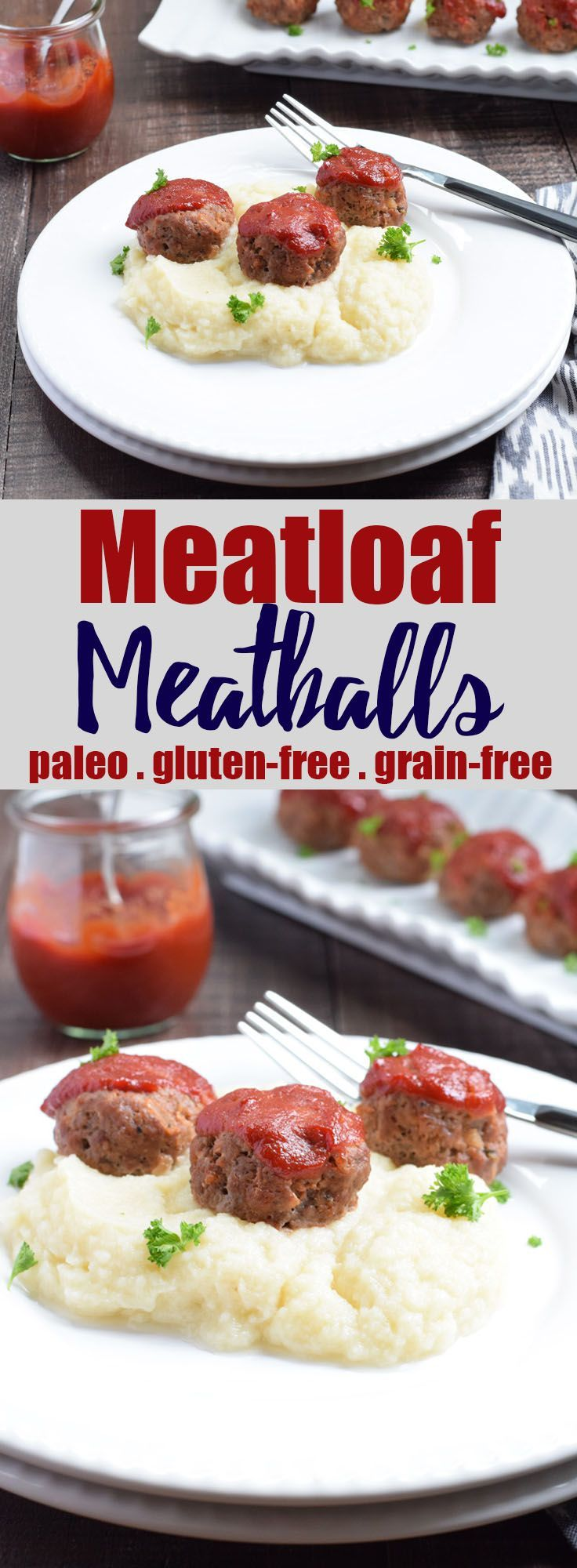 Meatloaf Meatballs from Living Loving Paleo | paleo, gluten-free, grain-free & easy to make Whole30 compliant! | An exclusive Invincible Inspiration member's recipe