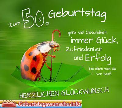 Gluckwunsche Zum 50 Geburtstag Geburtstagsspruche Pinterest