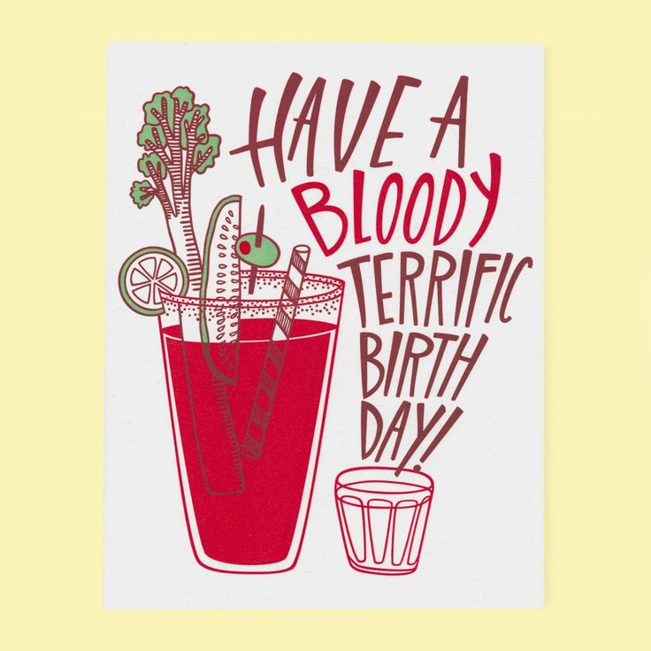 Every good birthday calls for a day-after bloody mary. ‣ size A2, 4.25 by 5.5 inches folded ‣ Two color letterpress print on 100% PC fiber paper ‣ ...