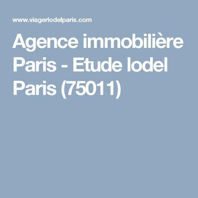 Agence immobilière Paris - Etude lodel Paris (75011)