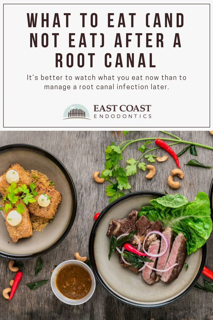 What To Eat (And Not Eat) After A Root Canal   Root canal ...