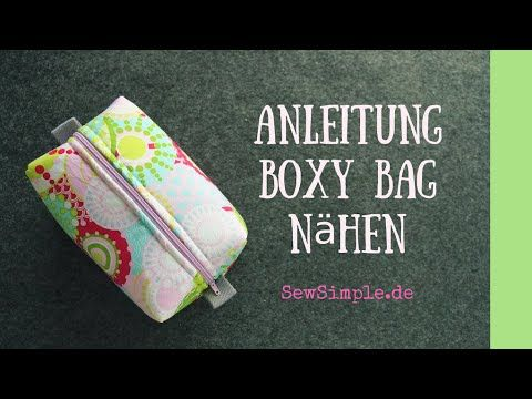 ᐅ Boxy Bag – Kosmetiktasche nähen