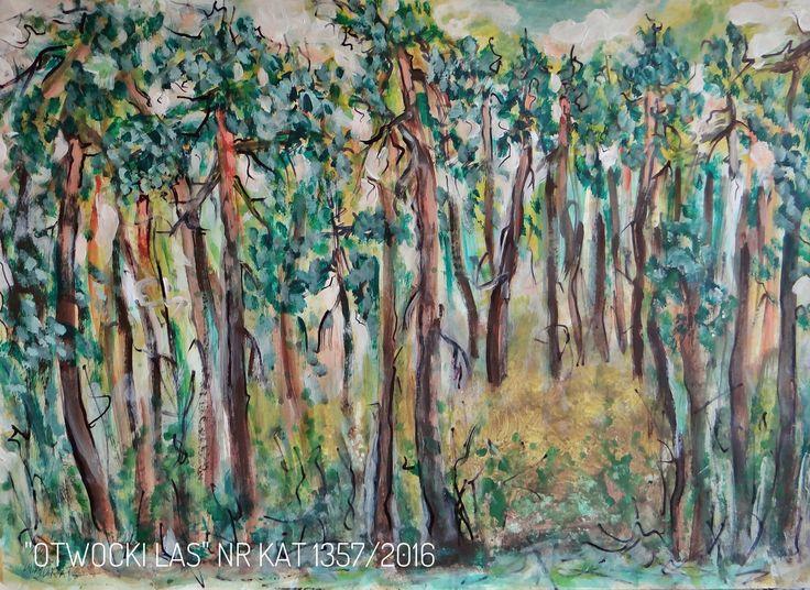 Malarstwo Wandy Murat   Otwocki las wokół mojego osiedla...wym. 43x61cm Akryl na kartonie