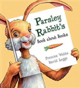 Parsley Rabbit's Book About Books. $14.99