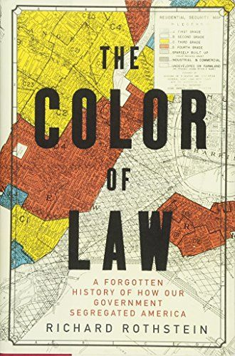 The Color of Law: A Forgotten History of How Our Government Segregated America, by Richard Rothstein. Longlisted for the NBA for nonfiction. Law Books, Book Club Books, Good Books, Books To Read, Children's Books, Amazing Books, This Is A Book, The Book, Reading Lists