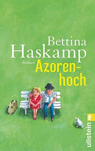 Azorenhoch: Roman: Amazon.de: Bettina Haskamp: Bücher