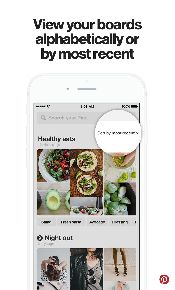 On your phone your boards are automatically sorted by when you Pinned to the last, so it's easy to find Pins you saved. Looking for a specific board? Try sorting alphabetically!