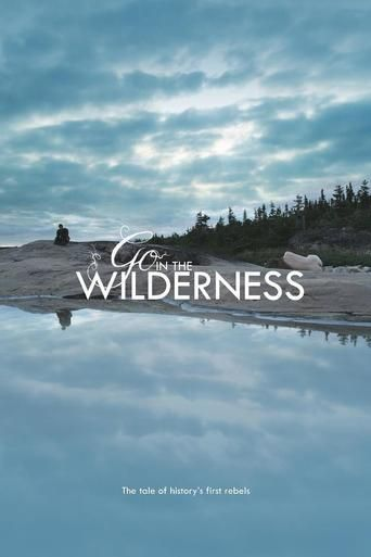 Go in the Wilderness (2013) | http://www.getgrandmovies.top/movies/3631-go-in-the-wilderness | GO IN THE WILDERNESS tells the story of Lilith, Adam's rebellious first mate, and her guardian, as they forge an uneasy alliance on their journey back to Eden. Once in the Garden, they meet Adam and his new mate Eve, and realise that all is not as it seems in Paradise... Shot against the striking backdrop of Quebec's remote North Shore, GO IN THE WILDERNESS presents a bold new version of the myth…