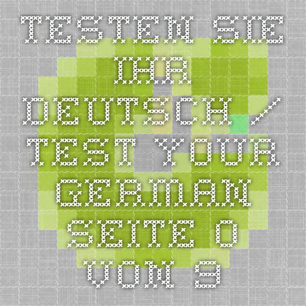 Testen Sie Ihr Deutsch / Test your German - Seite 0 von 9