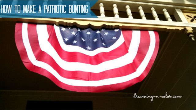 How to Make a Patriotic Bunting | Do More For Less